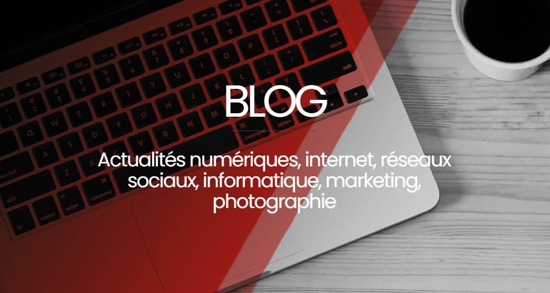 blog actualités numériques - internet - seo et réseaux sociaux - référencement